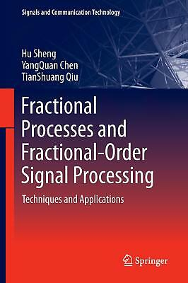 Fractional Processes and Fractional-Order Signal Processing Sheng, Hu Chen, Ya..