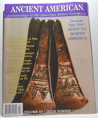 Ancient American Archaeology of the Americas Bronze Age Axe and More! March 2016