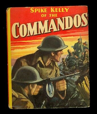 1943 Spike Kelly of the Commandos Big/Better Little Book #1467 - FN/VF