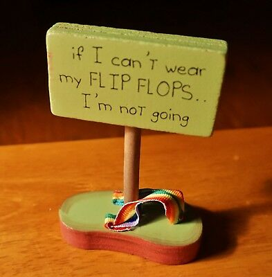 IF I CAN'T WEAR MY FLIP FLOPS IM NOT GOING Sandal Beach Pool Home Decor Sign NEW