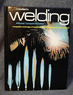 1980 Modern Welding Complete Coverage Althouse Turnquist Bowditch Hardcover