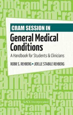 Cram Session in General Medical Conditions A Handbook for Stude... 9781556429484