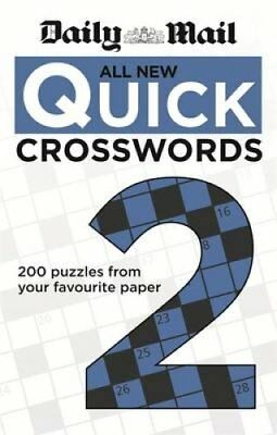 Daily Mail: All New Quick Crosswords 2 by Daily Mail 9780600626534