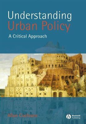 Understanding Urban Policy A Critical Introduction 9780631211211