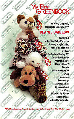 My First Greenbook The First Original Complete Guide to Ty Beanie Babies 1997
