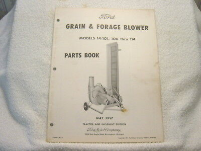 FORD TRACTOR GRAIN & FORAGE BLOWER MOD 14-101 106 thru 114 PARTS MANUAL