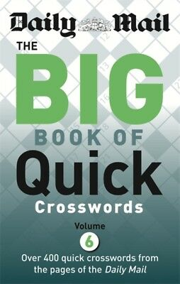 Daily Mail Big Book of Quick Crosswords Volume 6 (The Daily Mail Puzzle ...