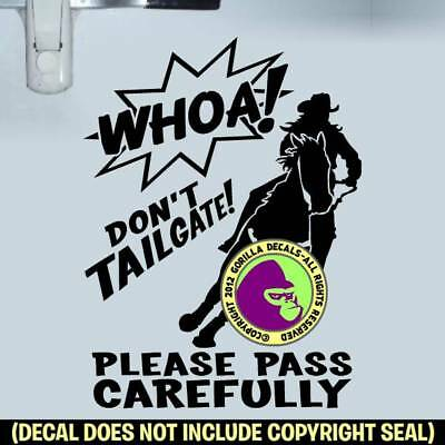 WHOA BARREL RACING HORSE TRAILER Vinyl Decal Sticker Caution Back Door Sign BL