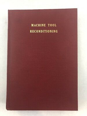 "Edward Connelly Book "" Machine Tool Reconditioning""  1955"