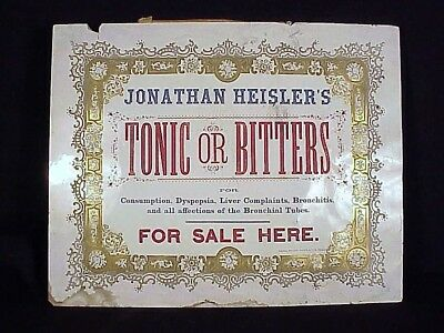 TBR)  (5 Day) Very Rare Adv. Sign JOHNATHAN HEISLER'S TONIC Or BITTERS