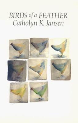 Birds of a Feather by Catholyn K. Jansen (Paperback, 1990)