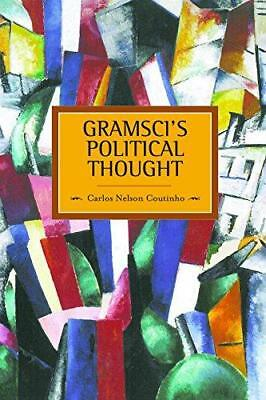 Gramsci's Political Thought: Historical Materialism, Volume 38 by Carlos...