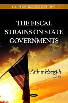 Fiscal Strains on State Governments by Nova Science Publishers Inc...