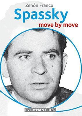 Spassky: Move by Move by Zenon Franco (Paperback, 2015)