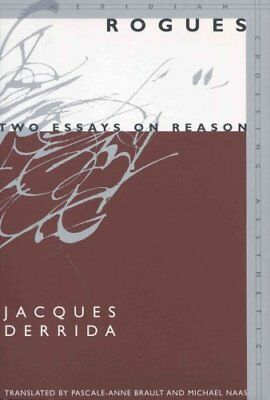 Rogues Two Essays on Reason by Jacques Derrida 9780804749510 (Paperback, 2005)