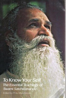 To Know Yourself The Essential Teachings of Swami Satchidananda 9780932040619