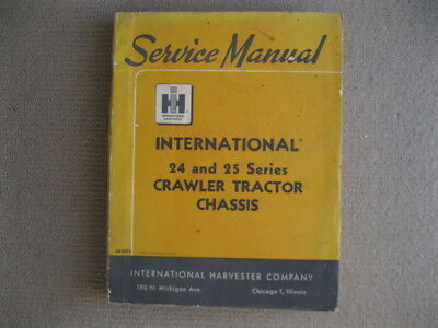 International Tractor 24 and 25 Crawler Tractor Workshop Service Manual 2-60