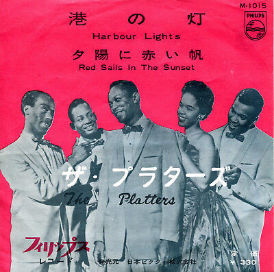 "The Platters 7""  Harbor Lights / Red Sails In The Sunset (Japan, Philips 1015)"