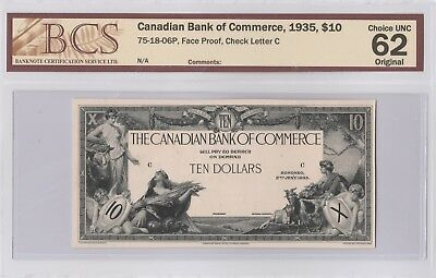 1935 Canadian Bank of Commerce 10 Dollar Note- PROOF- BCS GRADE 62- Choice AU
