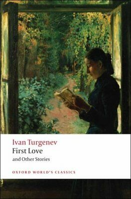 First Love and Other Stories by Ivan Turgenev 9780199540402 (Paperback, 2008)