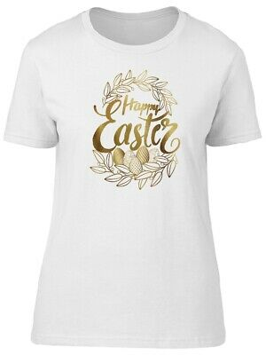 Golden Quote Happy Easter Women's Tee -Image by Shutterstock
