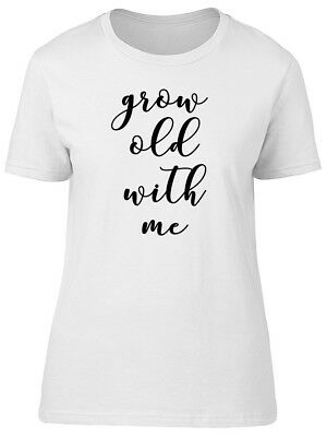 Grow Old With Me Women's Tee -Image by Shutterstock