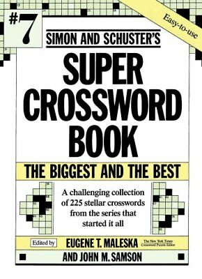 Simon and Schuster's Super Crossword Book #7/the Biggest and th... 9780671792329
