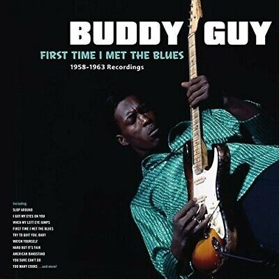 Buddy Guy First Time I Met The Blues 1958-1963 180gm vinyl LP NEW/SEALED