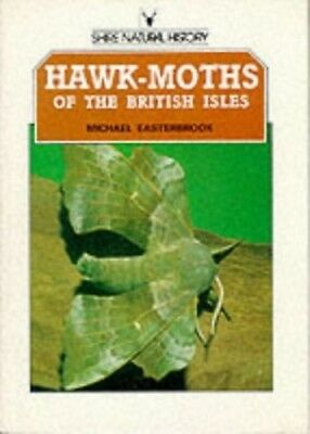 Hawk-moths of the British Isles (Shire natural history), Very Good Books