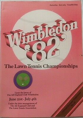 WIMBLEDON Lawn Tennis Championships Official Programme. July 3rd 1982 Day 12