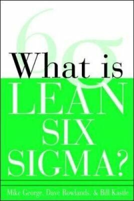 What is Lean Six Sigma by Michael L. George 9780071426688 (Paperback, 2003)