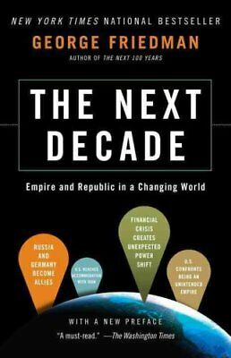 The Next Decade Where We've Been and Where We're Going 9780307476395