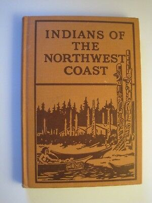 1934 Book Indians F The Northwest Coast From Chilocco Indian School Oklahoma