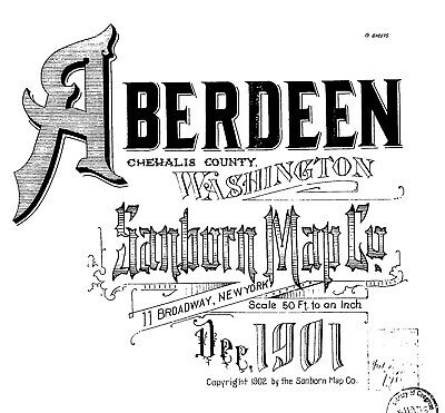 Aberdeen, Washington~Sanborn Map© sheets with 101 maps on a CD