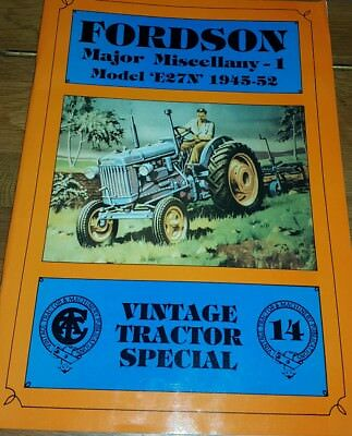 Fordson Major Miscellany: v. 1: Model E27N, 1945-52 by Allan T. Condie (Paperba…