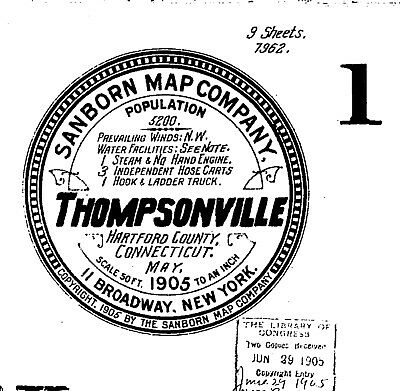 Thompsonville, Connecticut~Sanborn Map© sheets 1892, 1905~15 maps on a CD