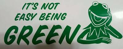 It`s not Easy Being Green, Green Kermit the Frog inspired, Sticker, Decals