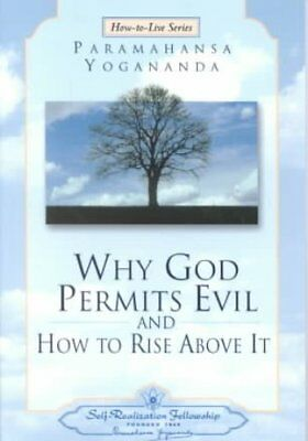 Why God Permits Evil and How to Rise Above it 9780876124611 (Paperback, 2002)