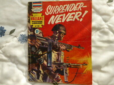 "WAR Comic,VALIANT No.54,1965,""SURRENDER-NEVER ! ""Its"