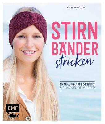 Stirnbänder stricken | Susanne Müller | 2017 | deutsch | NEU