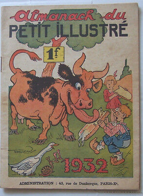 Bel almanach 1932 du PETIT ILLUSTRE. Couv. THOMEN BE Forton 48 pages 15,5 x 21