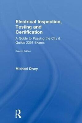 Electrical Inspection, Testing and Certification A Guide to Pas... 9781138488816