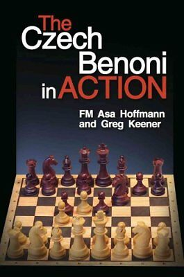 The Czech Benoni in Action by Asa Hoffmann 9781936277629 (Paperback, 2014)