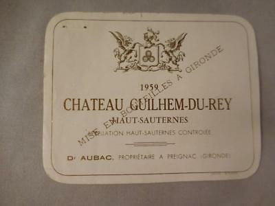 Wine Label Bordeaux Chateau Guilhem-Du-Rey 1959 Haut-Sauternes FREE Ship