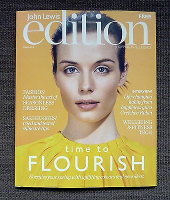 John Lewis Edition Magazine Spring 2017 - Fashion Skincare Gretchen Rubin Tech