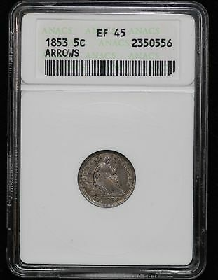 1853 Half Dime ANACS XF-45 Arrows