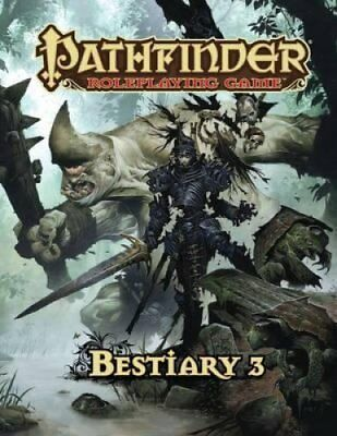 Pathfinder Roleplaying Game: Bestiary 3 by Jason Bulmahn 9781601253781
