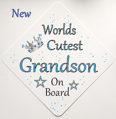 Handmade Non Personalised Worlds Cutest Grandson Baby on Board Car Sign