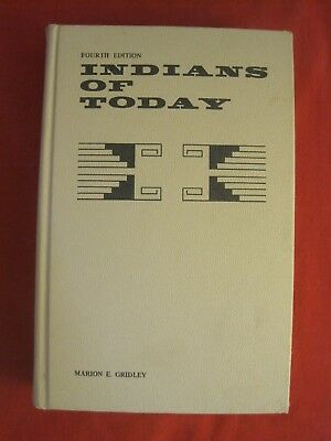 1071 Book 4Th Edition Indians Of Today By Marion Gridley