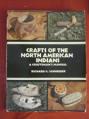 1974 Book Complete Book Of Indian Crafts And Lore By W. Ben Hunt